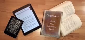 Zusammenfassung Blogparade Ebook Oder Gedrucktes Buch Senkpiel Net