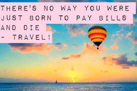 40 Of The Best Travel Quotes Cool Best Travel Quotes