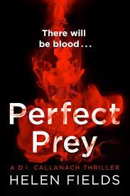 Perfect Prey (A DI Callanach Thriller, Book 2) - Helen Fields - eBook