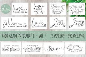 Thank you for visiting my crafts you cut shop! Dog Quotes Bundle Vol 1 12 Designs Svg Cut Files 229084 Cut Files Design Bundles