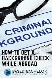 Get An Fbi Background Check While Abroad Based Bachelor