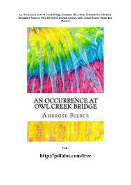 An Occurrence At Owl Creek Bridge Includes Mla Style Citations For S