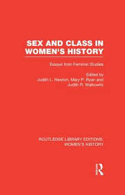 sex and class in women s history essays from feminist studies by  sex and class in women s history essays from feminist studies by judith lowder newton