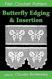 Butterfly Edging Insertion Filet Crochet Pattern Complete