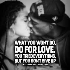 Tupac Love Quotes Classy Tupac Quotes About Love Free Best Quotes Everydays