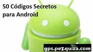 Resultado de imagem para codigos secretos de android
