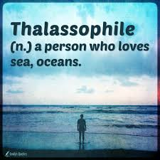Thalassophile A Person Who Loves Sea Oceans Popular Inspirational