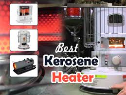 top brands best budget kerosene heater with diffe sizes shapes for outdoor and indoor