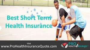 short term health insurance companies best health insurance quotes for short term you