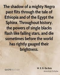 W E B Du Bois Quotes Quotehd