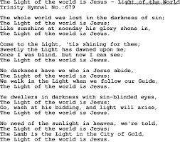 The Light Of The World Is Jesus Lyrics Download Free Png Trinity Hymnal Hymn The Light Of The