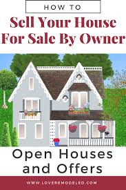 Selling Your House For Sale By Owner Open Houses And Offers