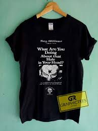 How You Doing Shirt Rozz Williams Museum Of Death What Are You Doing About That Hole In