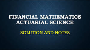 Financial Mathematics Ct1 Actuarial Science Solution And Notes Youtube