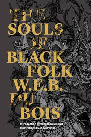 the souls of black folk restless books the souls of black folk