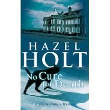 Geranium Cat's Bookshelf: No Cure for Death by Hazel Holt