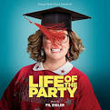 Life of the Party [Original Motion Picture Soundtrack]