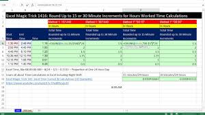 6 Minute Increment Chart Excel Magic Trick 1416 Round Up To 15 Or 30 Minute Increments For Hours Worked Time Calculations