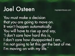Joel Osteen Quotes Gorgeous Moving On Quote Inspiration Boost Inspiration Boost