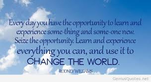 Good Morning World Quotes Best of What Will You Learn And Experience Today To Change Your World