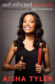 Aisha Tyler tells all about her Self Inflicted Wounds NY Daily.