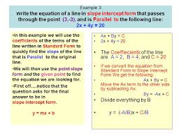 example 3 w rite the equation of a line in slope intercept form that p through