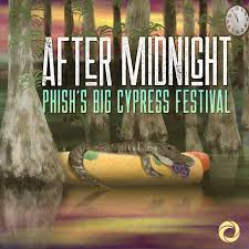 Pretty Lights After Midnight Mp3 Final Episode Of Phish After Midnight Big Cypress Podcast