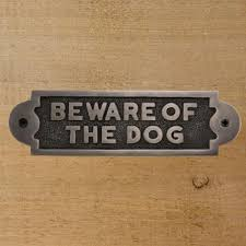 Decorative Beware Of Dog Signs Solid Brass Beware of the Dog Sign Home Accents 2