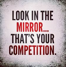 Competition Quotes Simple Inspirational Picture Quote Look In The Mirror That's Your