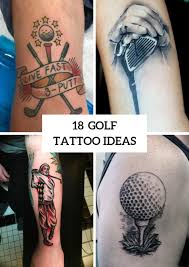 18 Awesome Golf Tattoo Ideas For Guys Styleoholic
