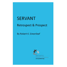 robert k essays archives center for servant  servant retrospect prospect