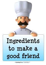 friendship recipe template. Ingredients To Make A Good Friend Teaching Ideas