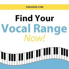 Find Your Vocal Range Singgeek