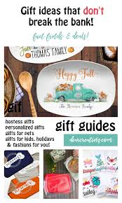 are you looking for good gift ideas that don t break the bank see our