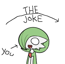Image result for the joke your head