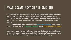 modes of development classification essay lit and comp ppt  what is classification and division