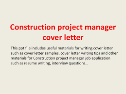 Sample Construction Cover Letters Construction Project Manager Cover Letter