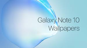 Download Samsung Galaxy Note 10 Wallpapers For Your Phone