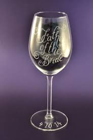 personalised wine glass custom gift idea birthday gift father of the bride gift for mum mother of the bride hand engraved goblet
