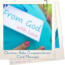Baby Congrats Note Christian Baby Congratulations Card Messages Wishesquotes