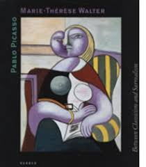 pablo picasso art monographs and museum exhibition catalogs pablo picasso and marie thatildecopyratildeumlse walter between classicism and surrealism