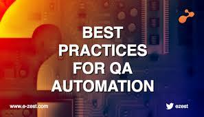Best Practices for QA Automation | e-Zest