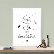 Drucke Plakate Sei Frech Und Wild Druck Poster Spruch Din A4