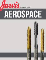 Jartvis Aerospace Booklet By Jarvis Cutting Tools Issuu