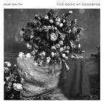 Too Good at Goodbyes album by Sam Smith