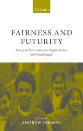 fairness and futurity essays on environmental sustainability and  fairness and futurity essays on environmental sustainability and social justice