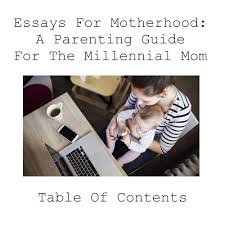 essays for motherhood a parenting guide for the millennial mom  essays for motherhood a parenting guide for the millennial mom kate baer