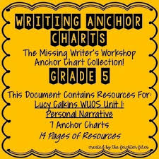 Lucy Calkins Writing Workshop Anchor Charts 5th Grade Wuos Unit 1 Narratives