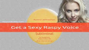 Get a Sexy Raspy Voice YouTube