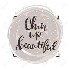 Concept De Laffiche Manuscrite Chin Up Belles Graphiques Polices Créatives De Pinceau Modèle Citations Inspirantes Illustration De Motivation